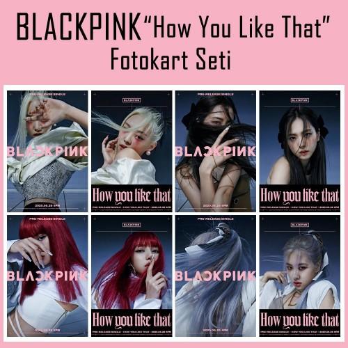 BLACKPINK How You Like That Fotokart Seti